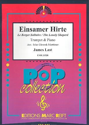 Last, James (Hans) - Einsamer Hirte : für Trompete und klavier