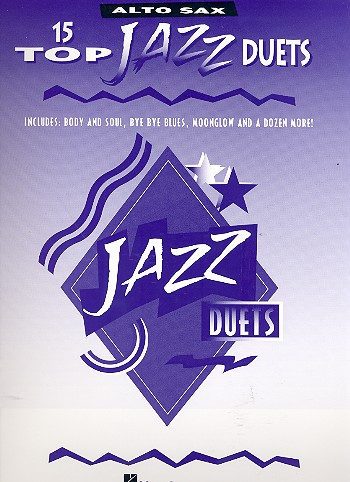 15 Top Jazz Duets: for 2 alto saxophones score