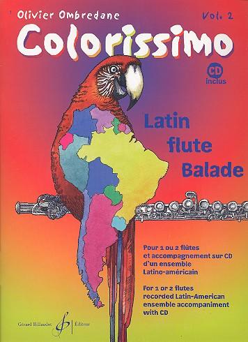 Colorissimo Band 2 (+CD): für 1-2 Flöten Latin-Ensemble als CD-Begleitung