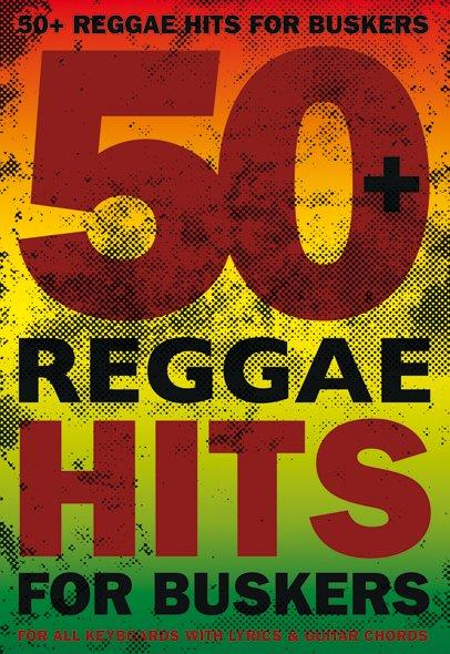 50 Reggae-Hits for Buskers songbook vocal/guitar
