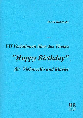 7 Variationen über Happy Birthday: für Violoncello und Klavier