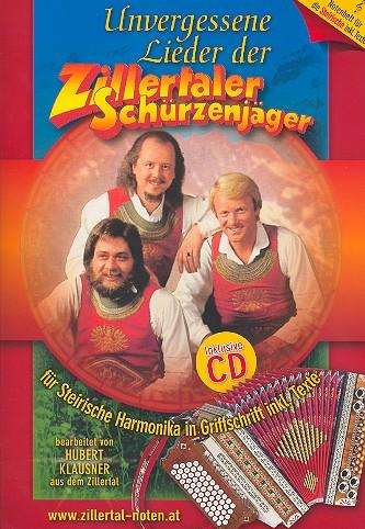 Unvergessene Lieder der Zillertaler Schürzenjäger (+CD):