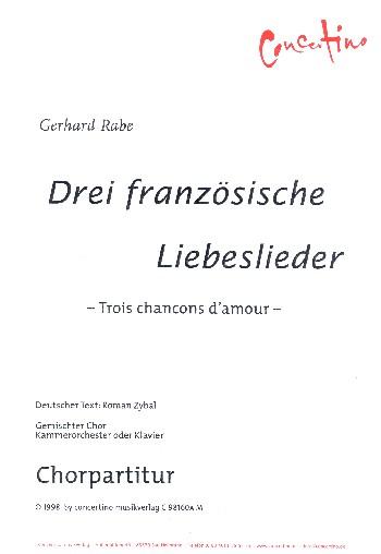 3 französische Liebeslieder: für gem Chor und Kammerochester (Klavier)