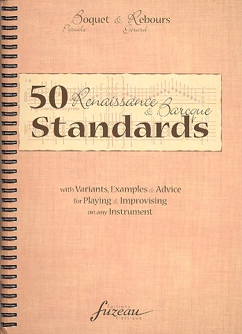 50 Renaissance & Baroque Standards: for playing and improvising