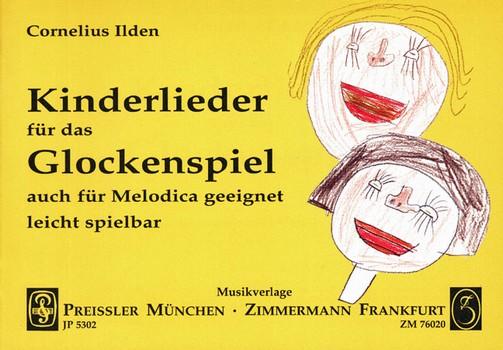 - Kinderlieder : für Glockenspiel (Melodica)