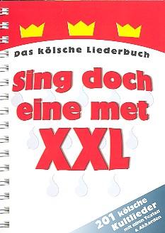 Sing doch eine met XXL: Liederbuch (Texte und Akkorde)