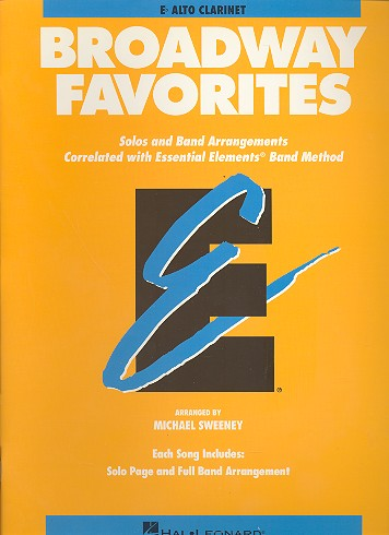 Broadway Favorites: for alto clarinet Solos and band arrangements