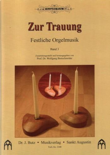- Festliche Orgelmusik zur Trauung Band 3