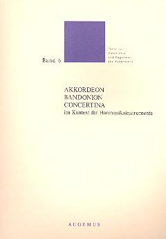 Akkordeon - Bandonio - Concertina im Kontext der Harmonikainstrumente