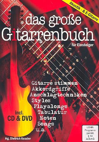 Das große Gitarrenbuch für Einsteiger (+CD + DVD-Video): für Akustik- und E-Gitarre