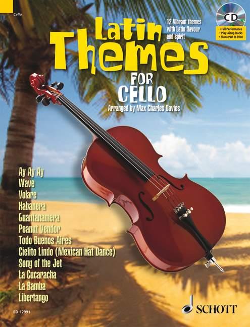 Latin Themes (+CD): für Violoncello (Klavierbegleitung als PDF zum Ausdrucken)