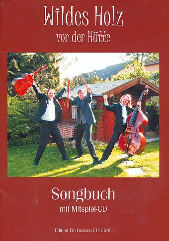 Wildes Holz - Vor der Hütte (+CD): für Blockflöte (verschiedene)