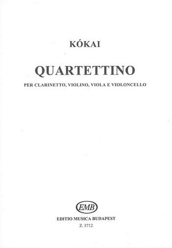 Quartettino: für Klarinette, Violine, Viola und Violoncello