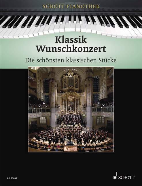 - Klassik Wunschkonzert : für Klavier