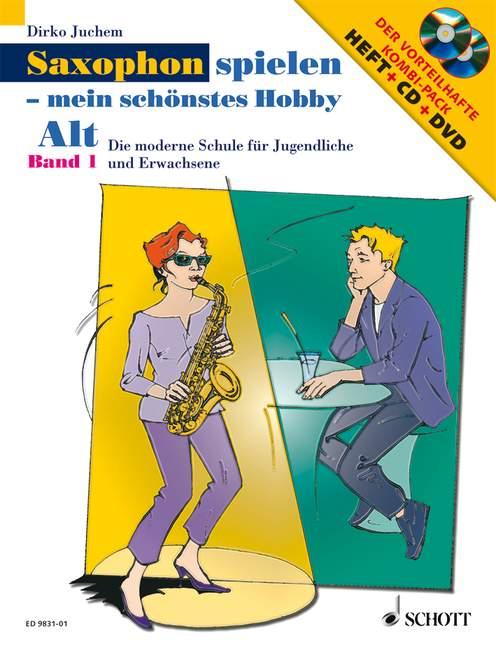 Saxophon spielen mein schönstes Hobby Band 1 (+CD +DVD): für Altsaxophon