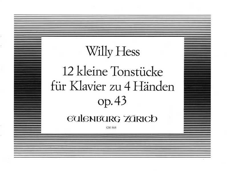 12 kleine Tonstücke opus.43: für Klavier zu 4 Händen