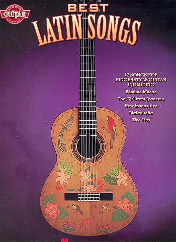 Best Latin Songs: 17 songs for fingerstyle guitar
