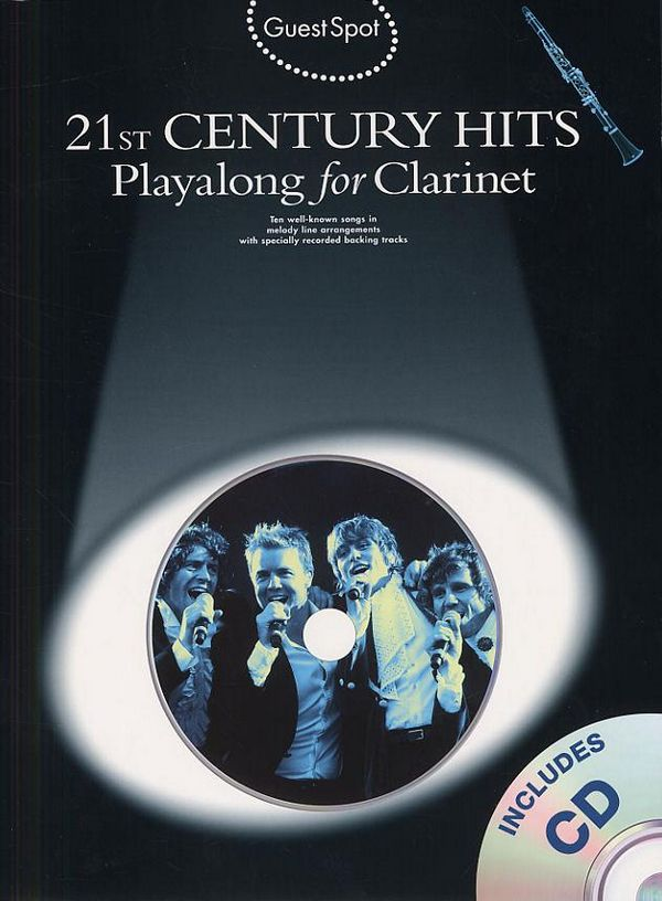 21st Century Hits (+CD): for clarinet Guest Spot Playalong