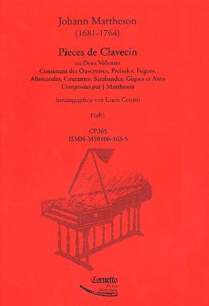 Mattheson, Johann - Pièces de clavecin Band 1 (Suiten 1-6) :