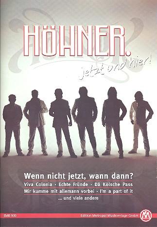 Höhner: Jetzt und hier Songbook Klavier/Gesang/Gitarre