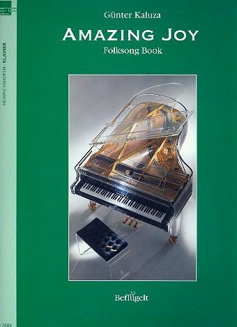 Amazing Joy: für Klavier (mit Text)