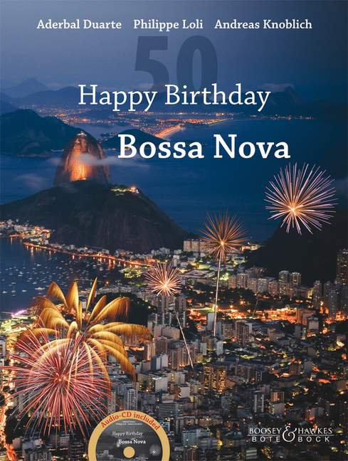 Happy Birthday Bossa Nova (+CD): 13 compositions for 1-2 guitars