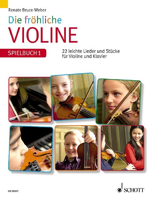 Die fröhliche Violine - Spielbuch Band 1: für Violine und Klavier