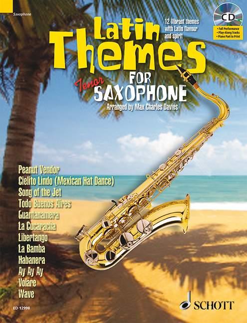 Latin Themes (+CD): für Tenorsaxophon (Klavierbegleitung als PDF zum Ausdrucken)