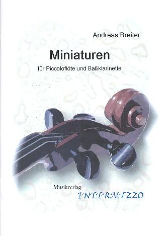 Breiter, Andreas - Miniaturen : für Piccoloflöte und