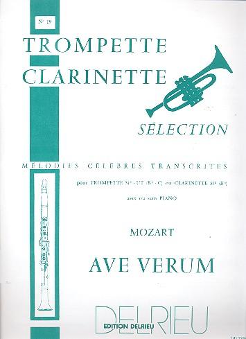 Ave Verum: pour trompette ou clarinette avec ou sans piano