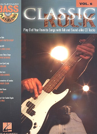Classic Rock (+CD): Bass playalong vol.6 Songbook vocal/bass/tab