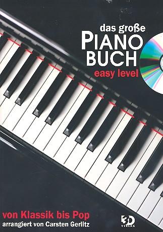Das große Pianobuch easy Level (+CD): Von Klassik bis Pop für Klavier (Gesang/Gitarre)