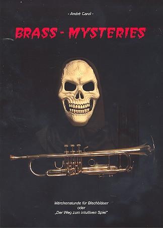 Brass Mysteries: für Blechblasinstrumente