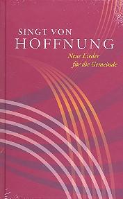 - Singt von Hoffnung : Gesangbuch