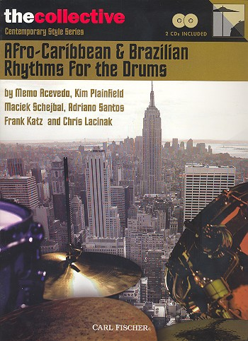 Afro-Caribbean and Brazilian Rhythms for the Drums (+ 2 CD\