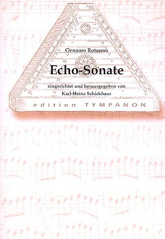 Echo-Sonate D-Dur: für Hackbrett (Salterio) und Cembalo (Orgel)