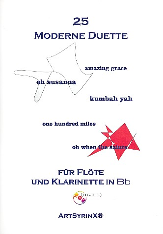 25 moderne Duette (+CD): für Flöte und Klarinette