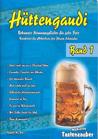 Hüttengaudi Band 1: für Akkordeon