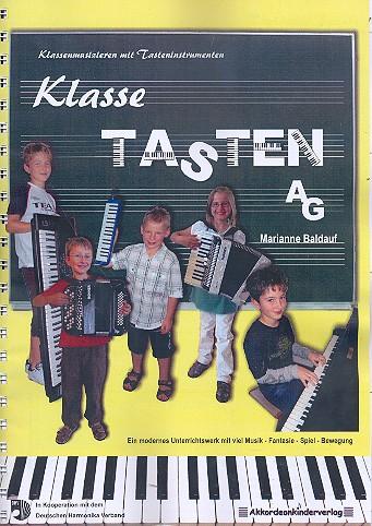 Klasse Tasten-AG: Schülerheft Klassenmusizieren mit Tasteninstrumenten