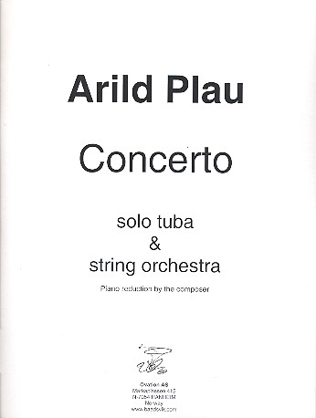 Plau, Arild - Concerto for Tuba and String Orchestra :