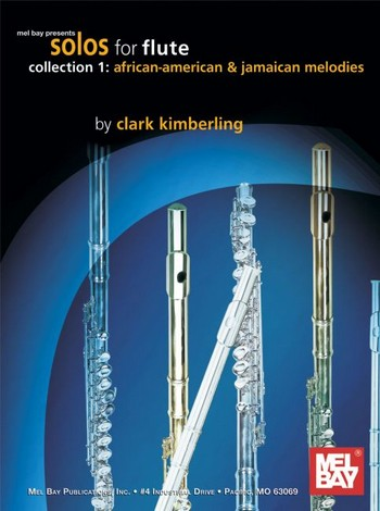 African-American and Jamaican Melodies: for flute