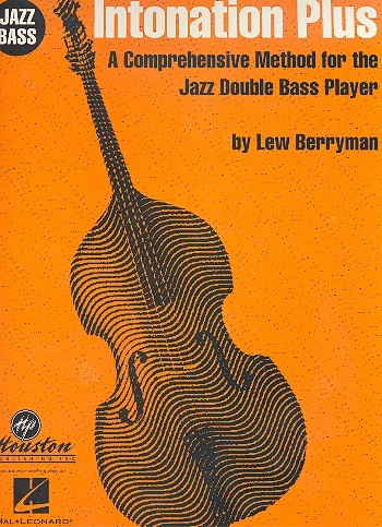 Intonation Plus: for jazz bass a comprehensive method for the jazz double bass