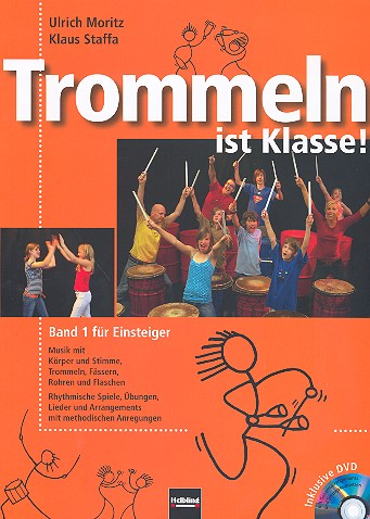 Trommeln ist Klasse Band 1 (+DVD)