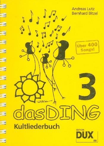 - Das Ding Band 3 : Kultliederbuch