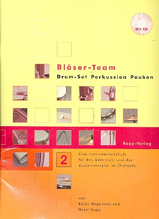 Bläser-Team Band 2 (+CD): für Drum-Set (Percussion, Pauken)