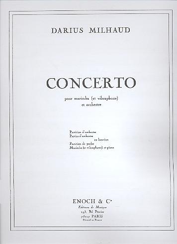 Concerto pour marimba (et vibraphon) et orchestre: pour marimba (et vibraphon)