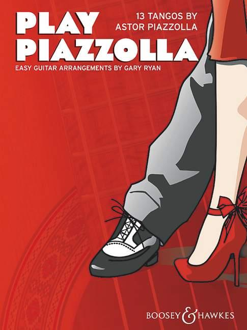 Play Piazzolla: for guitar