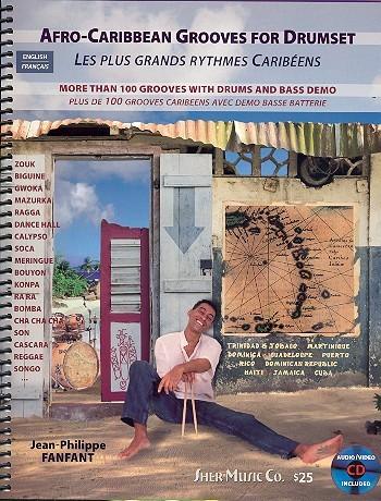 Afro-Caribbean Grooves (+CD): for drum set (en/frz)