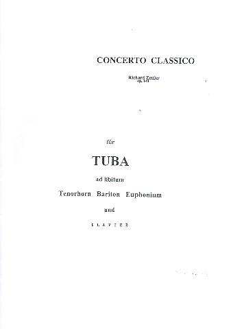 Concerto classico opus.141: für Tuba (Tenorhorn, Bariton, Euphonium)