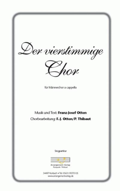 Der vierstimmige Chor: für Männerchor a cappella
